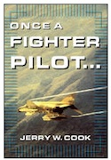 Once a Fighter Pilot...