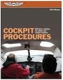Cockpit Procedures: Effective Routines Pilots & Virtual Aviators
